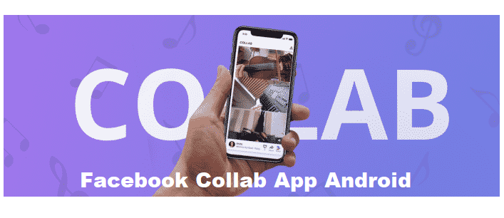 Facebook Collab App Android